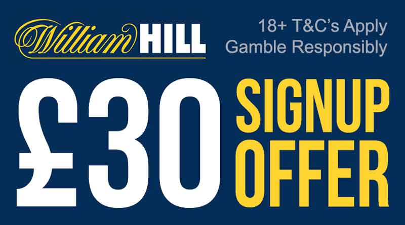 William Hill registration bonus